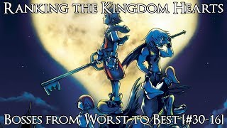 Ranking the Kingdom Hearts Bosses from Worst to Best [#30-16]