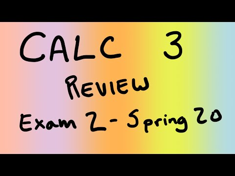 Calculus 3, Multivariable differentiation exam review (Spring 2020 ...
