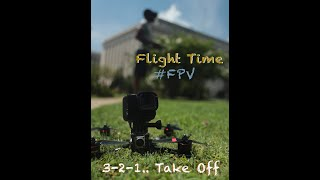"""3-2-1... Take off! FPV Drone """"That feeling of being FREE!"""