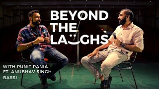 Anubhav Singh Bassi | Beyond The Laughs with Punit Pania
