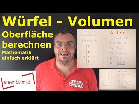 Würfel - Oberfläche und Volumen berechnen | Mathematik- einfach erklärt
