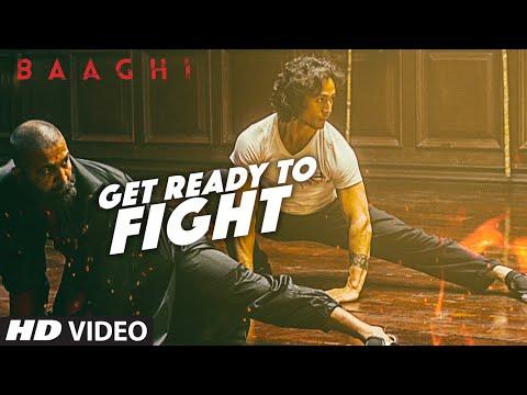 Download Get Ready To Fight Full Video Song | BAAGHI | Tiger Shroff, Grandmaster Shifuji | Benny Dayal HD Mp4 3GP Video and MP3
