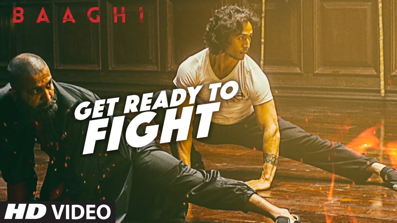 Get Ready To Fight Song | BAAGHI | Tiger Shroff, Grandmaster Shifuji | Benny Dayal - Benny Dayal and Siddharth Basrur Lyrics in hindi