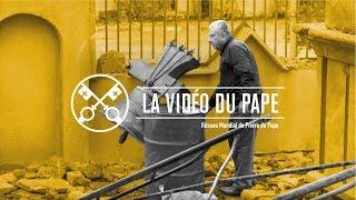 """""""LA VIDÉO DU PAPE"""": mars 2019  Reconnaissance des droits des communautés chrétiennes"""