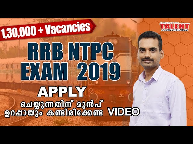 ALL ABOUT RRB NTPC EXAM NOTIFICATION 2019 | Post Preference TALENT ACADEMY
