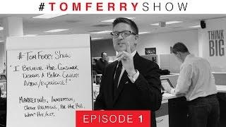 Taking Marketing to the Next Level! | #TomFerryShow Episode 1