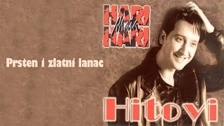 Hari Mata Hari - Prsten i zlatni lanac - (Audio 1998)