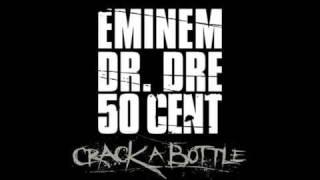 Crack A Bottle - Eminem ft. Dr. Dre & 50 Cent - [ LYRICS & HIGH DEFINITION ]