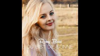 """ROMY BOHÉ - """"Du bist die Sonne"""" - Das offizielle Musikvideo"""