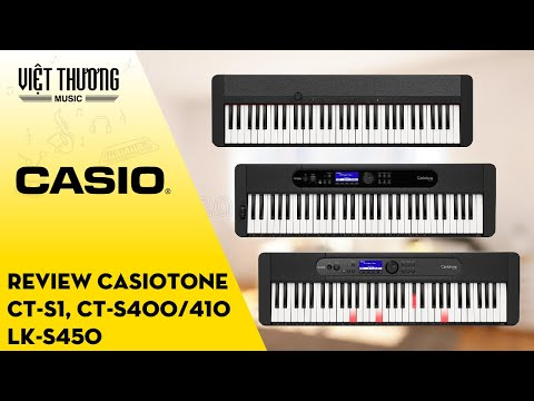 Casiotone Overview: CT-S1, CT-S400/CT-S410, LK-S450