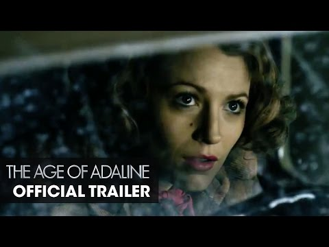 "The Age Of Adaline (2015 Movie - Blake Lively) Official Trailer – ""Let Go"""