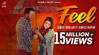 Feel | Surjit Bhullar ft. Gurlez Akhtar | Joyatul | Matt Sheron | Latest Punjabi Song 2018