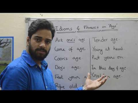 Impressive Idioms & Phrases on 'AGE '