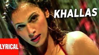 """Khallas Song"" Lyrical Video   Company   Ajay Devgan, Ishsha Koppikar, Vivek Oberoi"