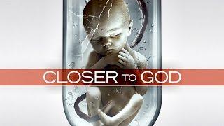 CLOSER TO GOD Trailer SciFi Thriller  2015