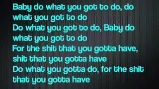 Big Sean ft. Tyga - Do What I Gotta Do (Lyrics on Screen) [Detroit]