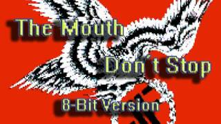 The Mouth Don't Stop (8 Bit Remix Cover) [Tribute to Fear] - Breath 8 Bit