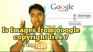 Is Google search Images Copyright free & Safe for YouTube Videos & Thumbnail