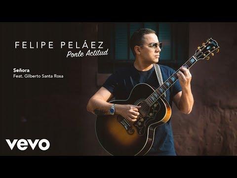 Señora (audio) Felipe Peláez, Gilberto...