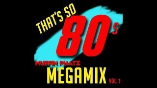 THAT'S SO 80'S MEGAMIX - VOL.1