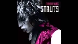 Where Did She Go - The Struts