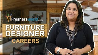 Career As Furniture Designer - Start Your Earning As An Entrepreneur | Guidance Video