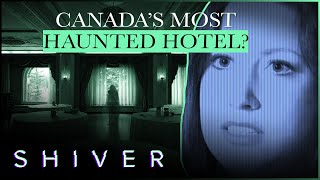 Algonquin: The Most Haunted Hotel In New Brunswick - Ghost Cases