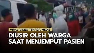 VIRAL Video Tenaga Medis Diusir Warga saat Menjemput PDP yang Kabur, Dibentak hingga Didorong