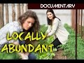 Documentary Health - Locally Abundant