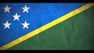 Solomon Islands National Anthem (God Save Our Solomon Islands) : เพลงชาติหมู่เกาะโซโลมอน