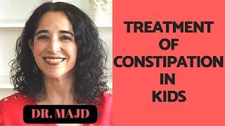 Home Treatment of Constipation in Kids - 10 Symptoms of Constipation & 3 Treatment Tips