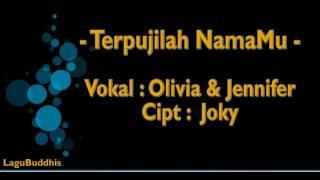 "Video thumbnail of ""[Lagu Buddhis] Terpujilah NamaMu"""