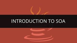 Introduction to SOA   Learn  SOA Policies and Process   SOA Tutorial   Edureka