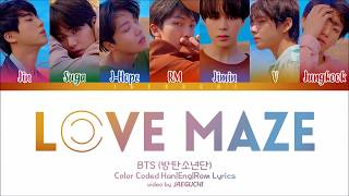 BTS (방탄소년단)   LOVE MAZE (Color Coded Lyrics EngRomHan)