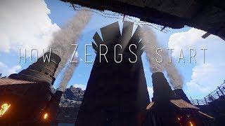 Rust - HOW ZERGS START