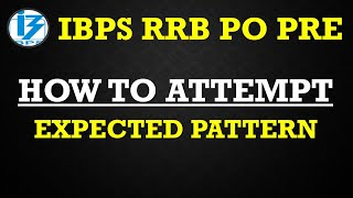 IBPS RRB PO PRE 2020 How To Attempt The Exam || IBPS RRB PRE EXPECTED PATTERN