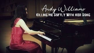 Killing Me Softly With Her Song - Andy Williams (with lyric)