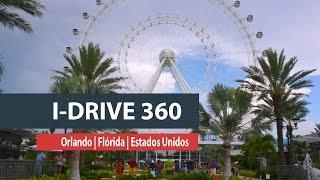Conheça o I-Drive 360, em Orlando (FL)