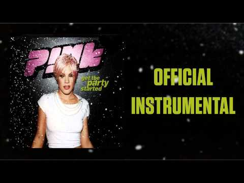 P!nk - Get The Party Started (Official Instrumental)