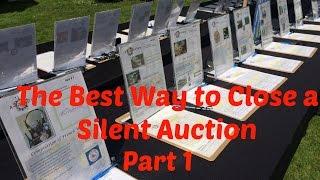 Plan A Silent Auction | Best Way To Close A Silent Auction    Part 1