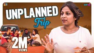 Unplanned Trip || Mahathalli || Tamada Media