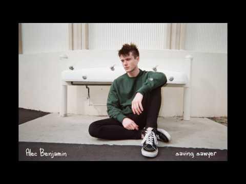 Saving Sawyer Lyrics – Alec Benjamin