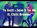 Yo Gotti - Save It for Me ft. Chris Brown (lyrics)