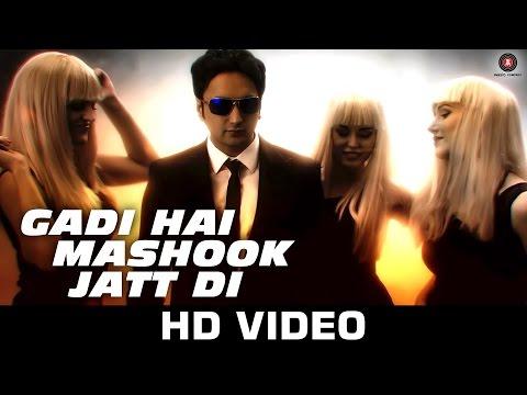 Gadi Hai Mashook Jatt Di - Transporter 4 | Sumit Sethi ft. Sapna Pabbi