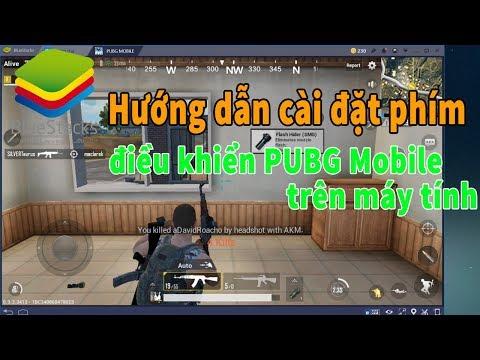 Hướng dẫn cài đặt phím giả lập điều khiển PUBG Mobile - PUBG Mobile trên máy tính