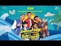 RAN feat. Maisha Kanna & Lil'li Latisha - Selamat Pagi (OST Kulari Ke Pantai)   Official Video Clip