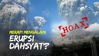 Hoaks Viral Video Gunung Merapi Mengalami Erupsi Dahsyat, BPPTKG Beri Klarifikasi