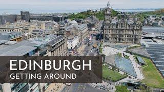 EDINBURGH, SCOTLAND | How to Get Around!