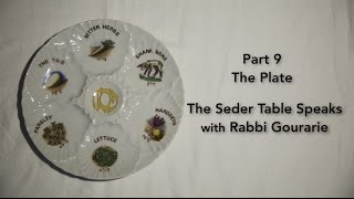 The Seder Table Speaks Part 9