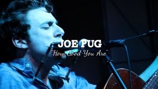 Joe Pug - How Good You Are (PBR Sessions Live @ The Do317 Lounge)